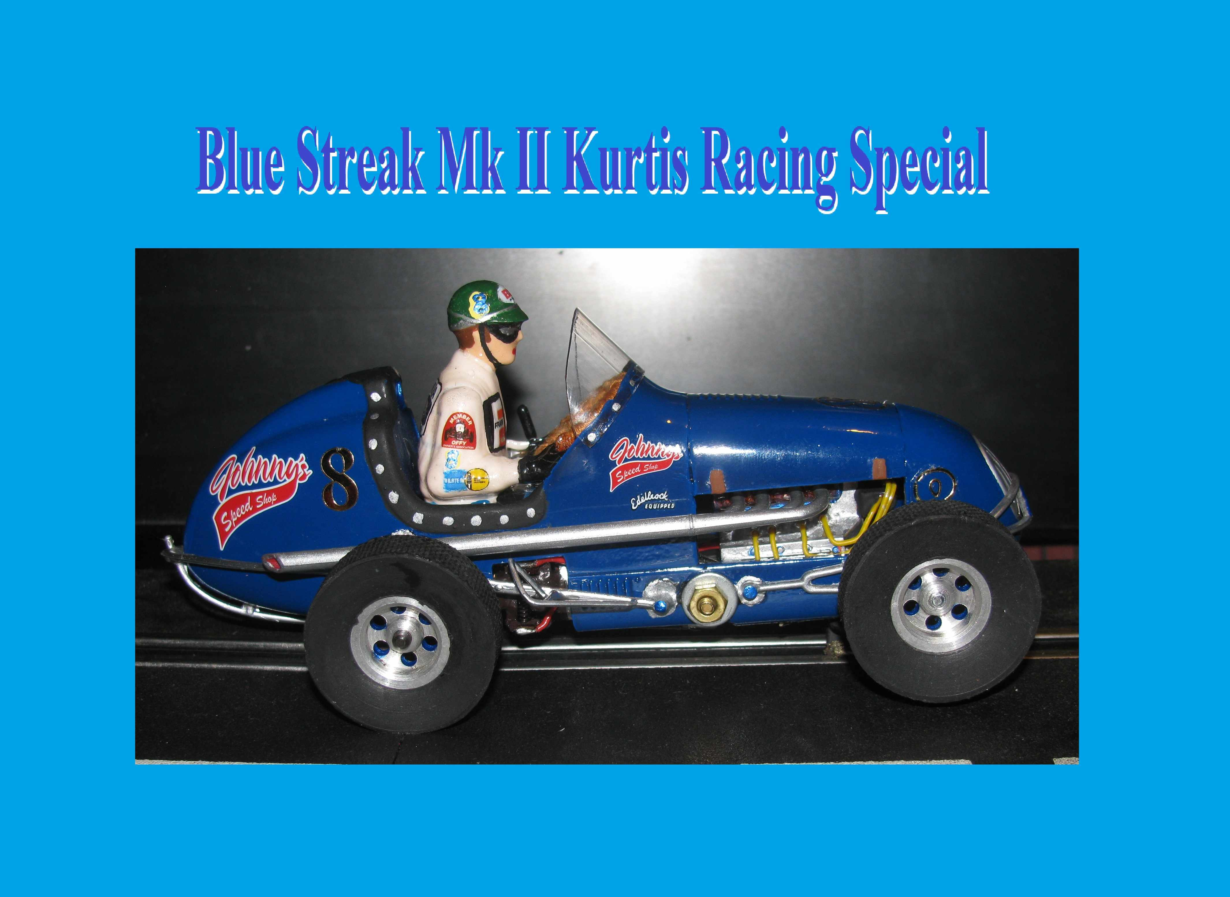 *SOLD* Midget Racer Blue Streak Mk II Kurtis Racing Special Slot Car 1:24 Scale Car #8
