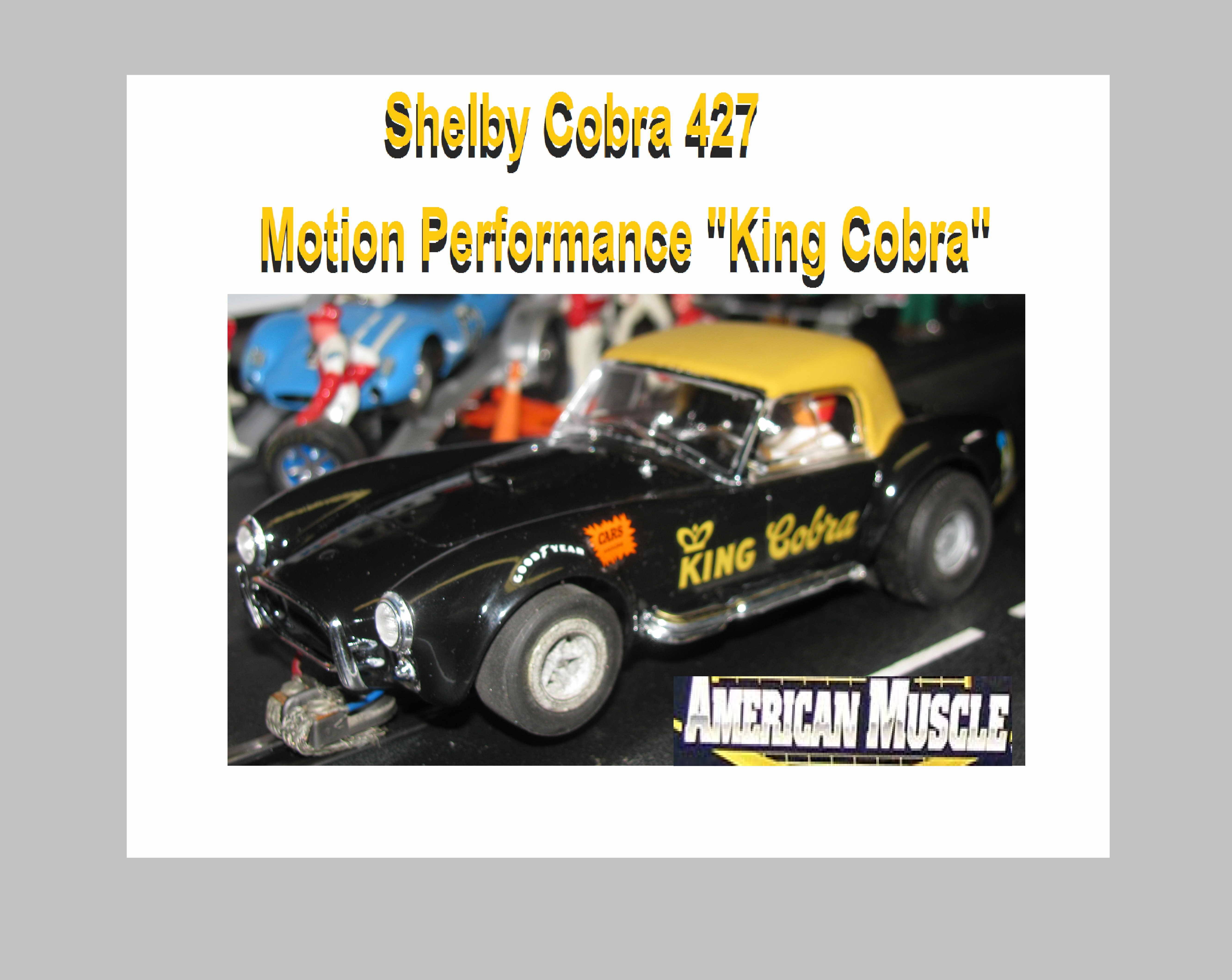"*SOLD* COX 1965 Shelby Cobra 427 Motion Performance ""King Cobra"" Slot Car"