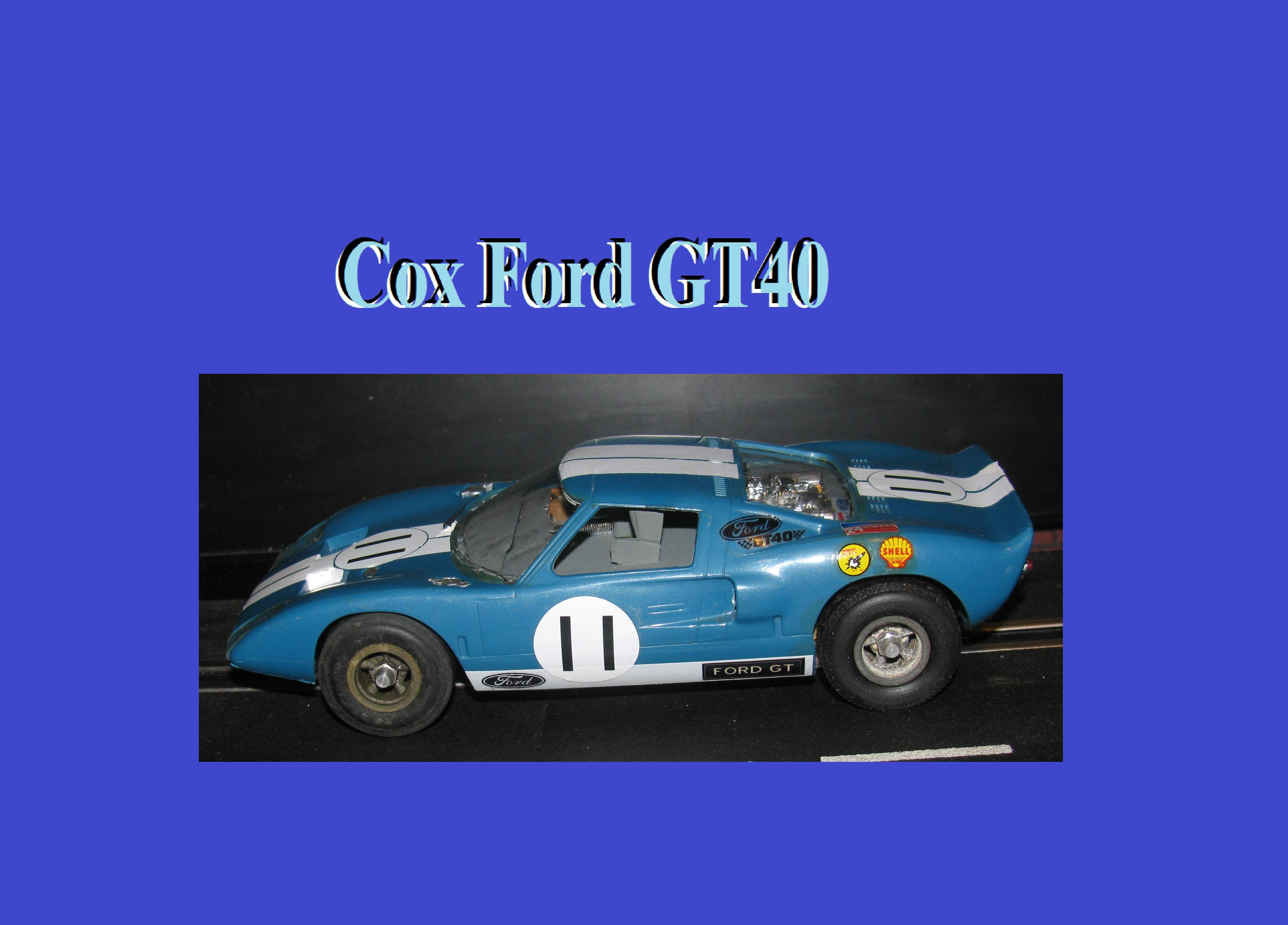 * SOLD * * SUMMER SALE * Vintage Cox Ford GT40 Car 11 – 1/24 Scale