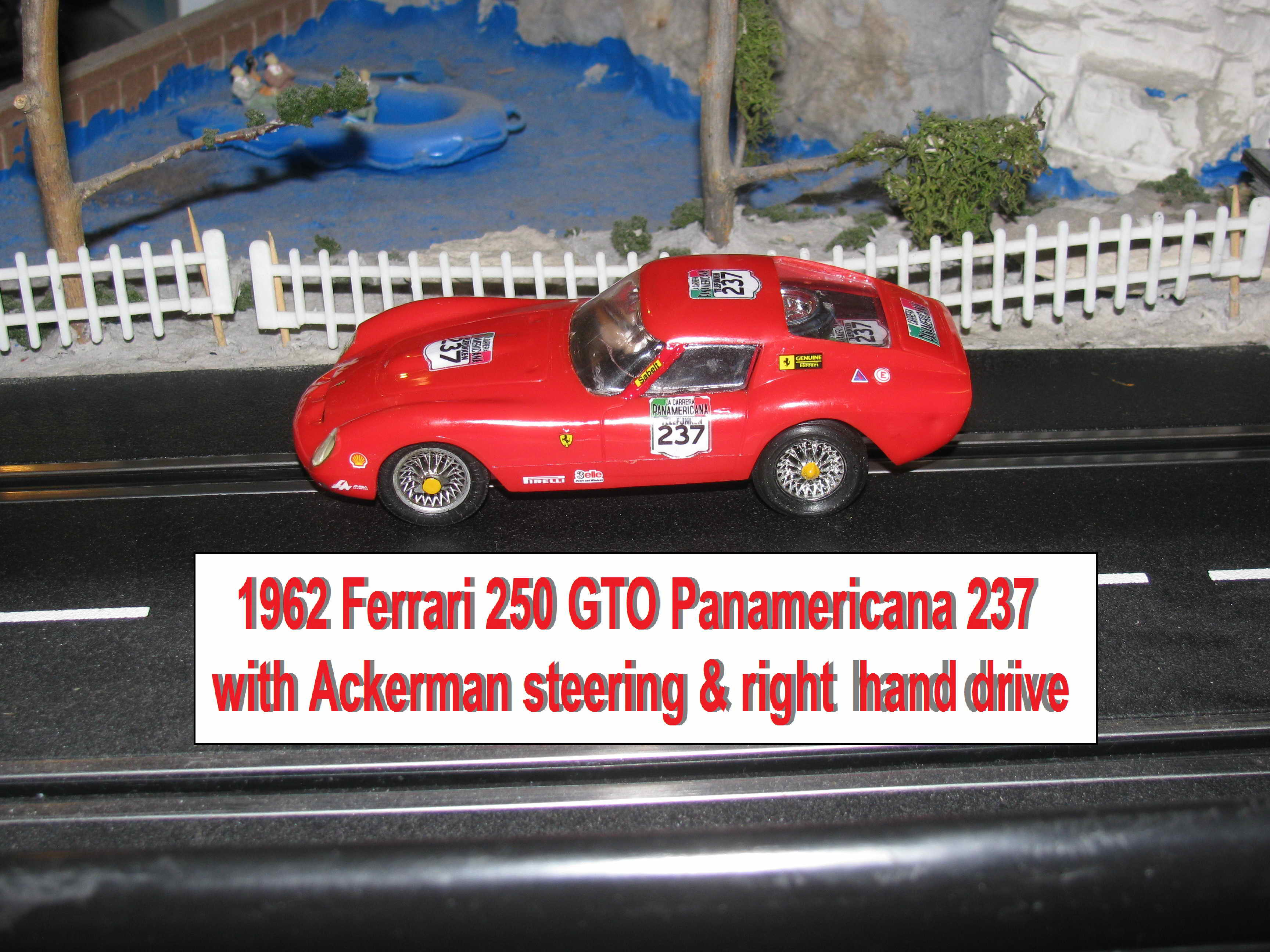 *SOLD* 1962 Ferrari 250 GTO Panamericana 237 with Ackerman Steering 1:32 Scale Slot Car