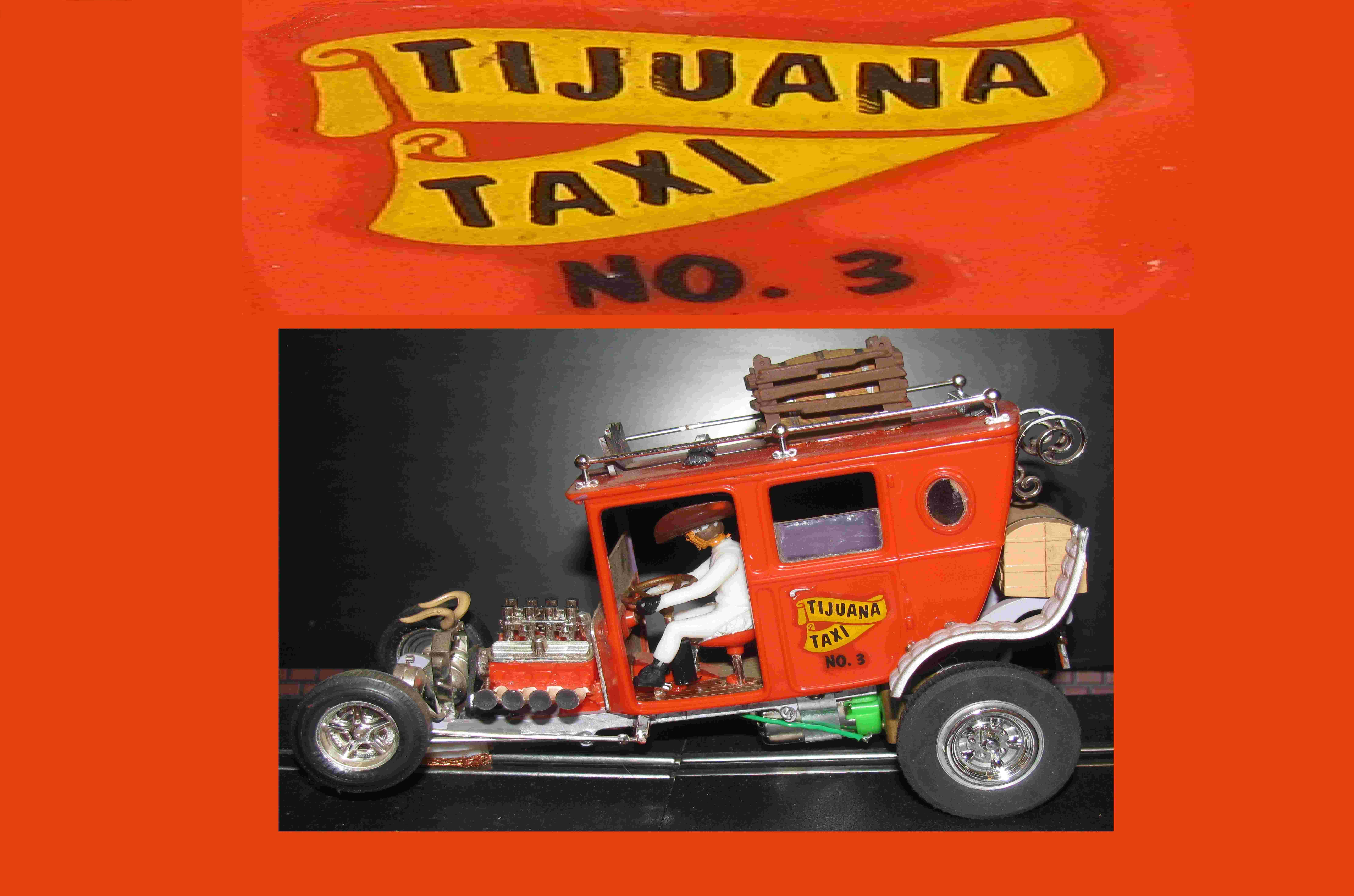 * SOLD * * Happy New Year Sale * Monogram Tijuana Taxi Tom Daniels Slot Car 1:24 Scale #3