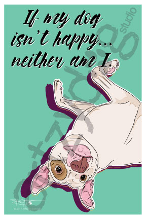 Print: Pitbull: If my dog isn't happy...either am I.