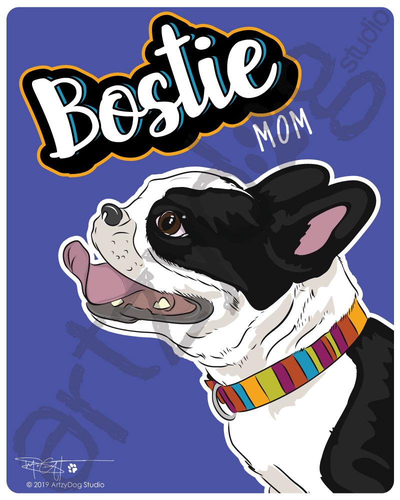Print: Bostie Mom