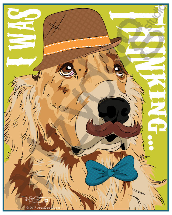 Print: Golden Retriever - I was thinking...
