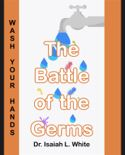 The Battle of the Germs