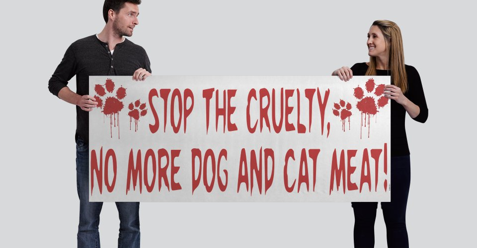 International sales: Stop The Cruelty Banner Dog & Cat