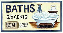 Baths - only 25 cents