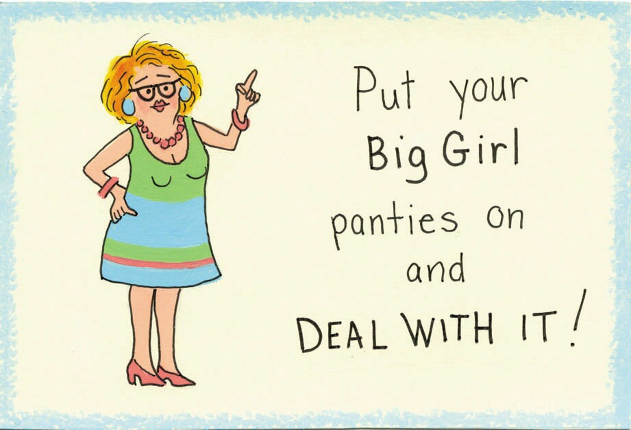 Get your big girl....