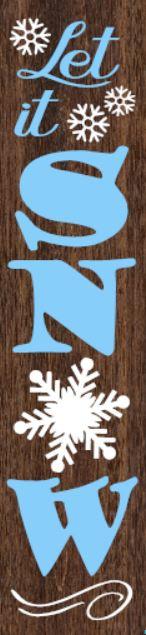 """Let It Snow"" DIY Wood Porch Sign Kit (12inx48in)"