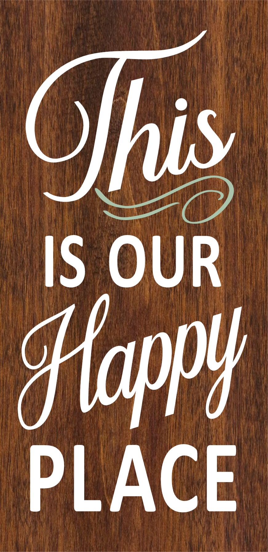 """""""This Is Our Happy Place"""" DIY Wood Sign Kit (12inx24in)"""