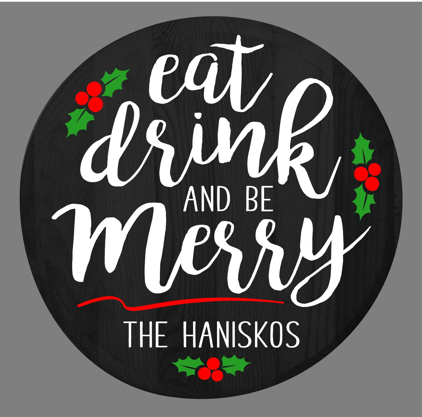 """""""Custom Eat Drink Be Merry Lazy Susan/Round Sign"""" DIY Wood Sign Kit (17in Round)"""