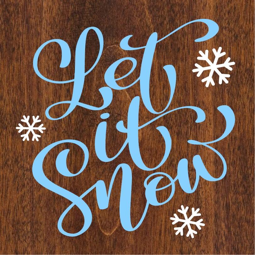 """""""Let it Snow"""" DIY Wood Sign Kit (11.25inx11.25in)"""