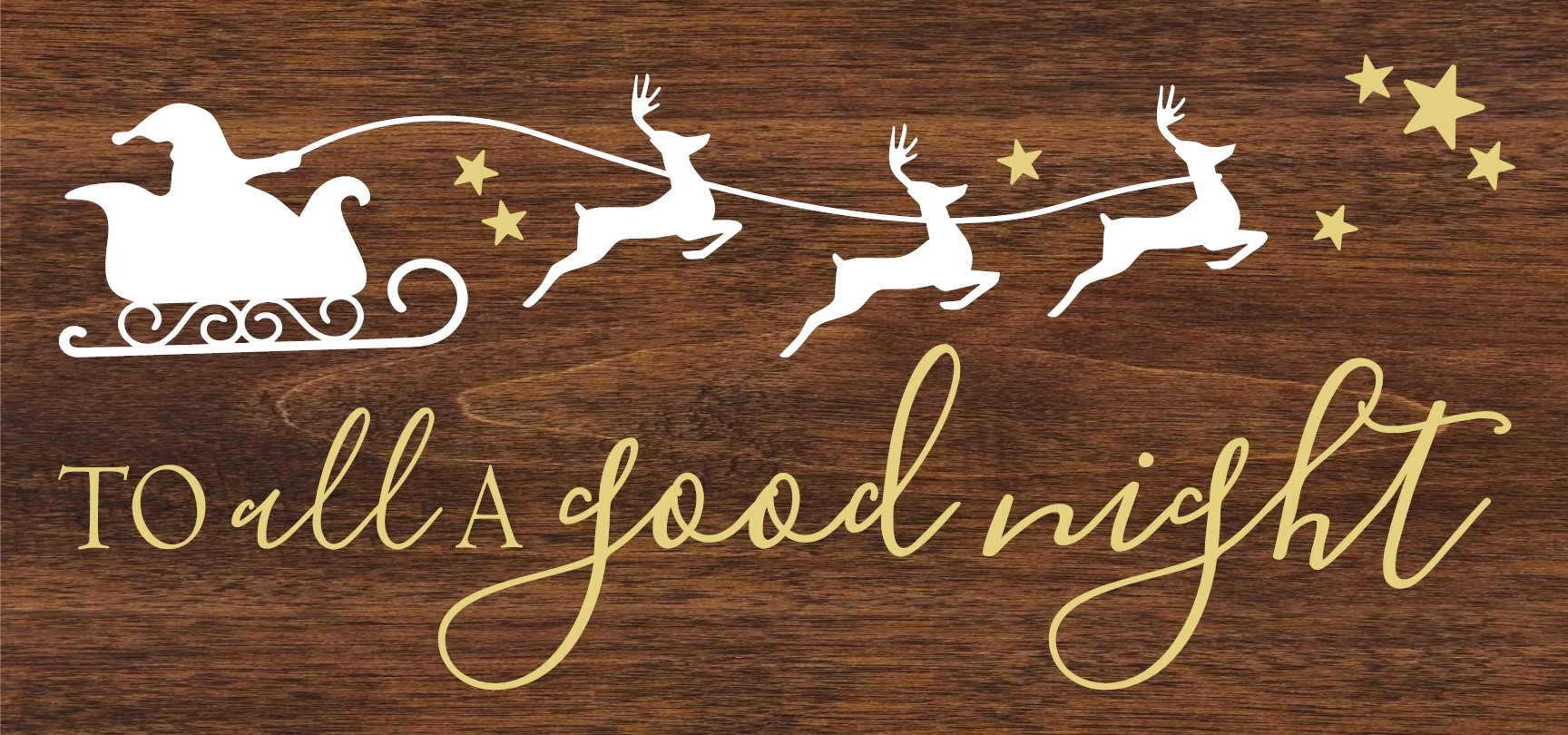 """""""To All a Good Night"""" DIY Christmas Wood Sign Kit (12inx24in)"""