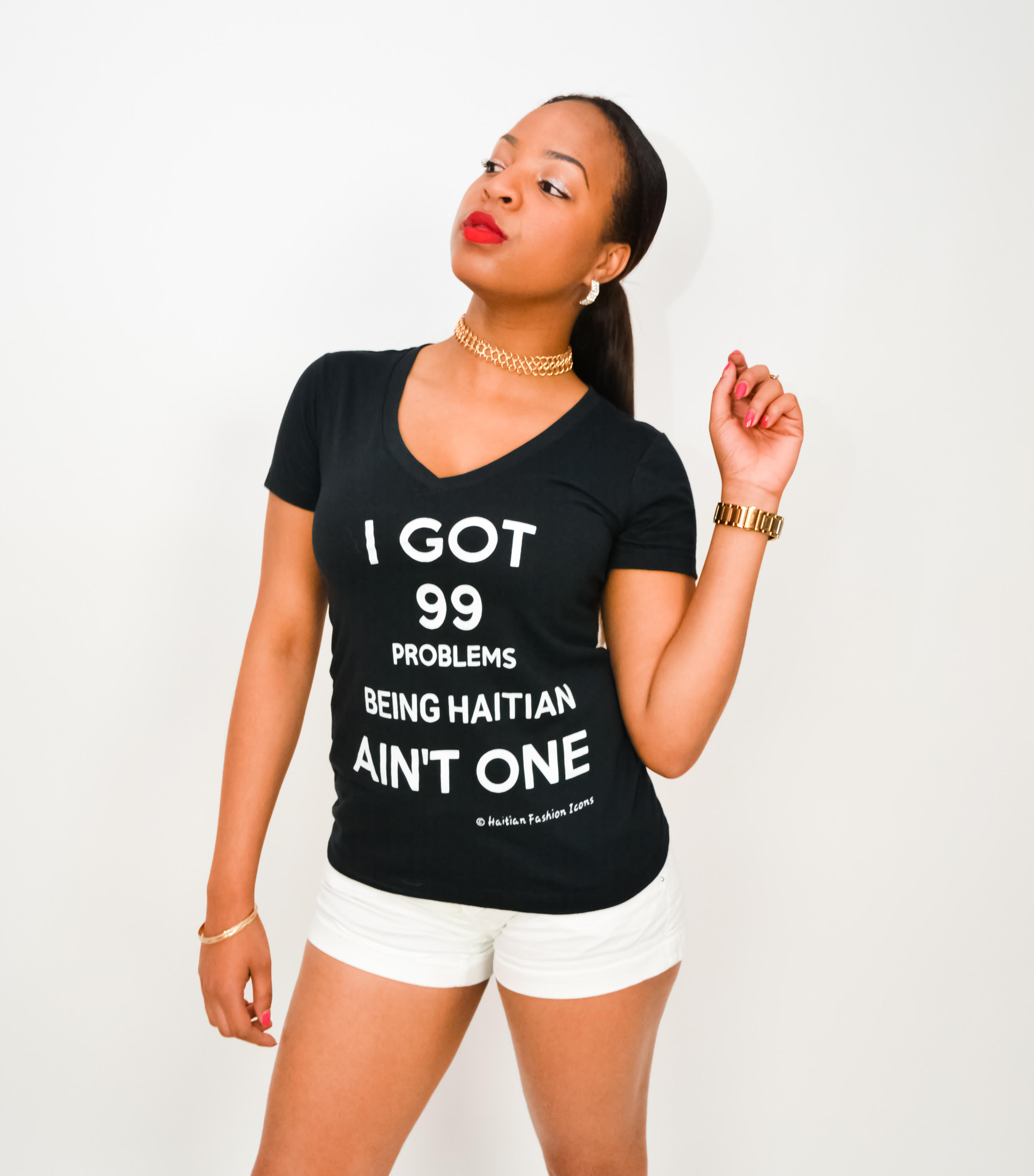 V-NECK T-SHIRT: I GOT 99 PROBLEMS BEING HAITIAN AIN'T ONE