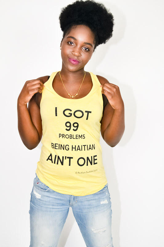 TANK TOP: I GOT 99 PROBLEMS BEING HAITIAN AIN'T ONE