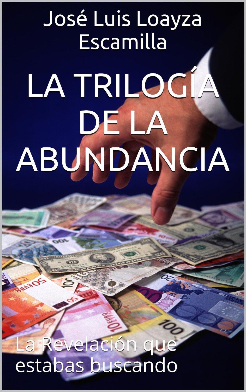 Trilogía de la abundancia