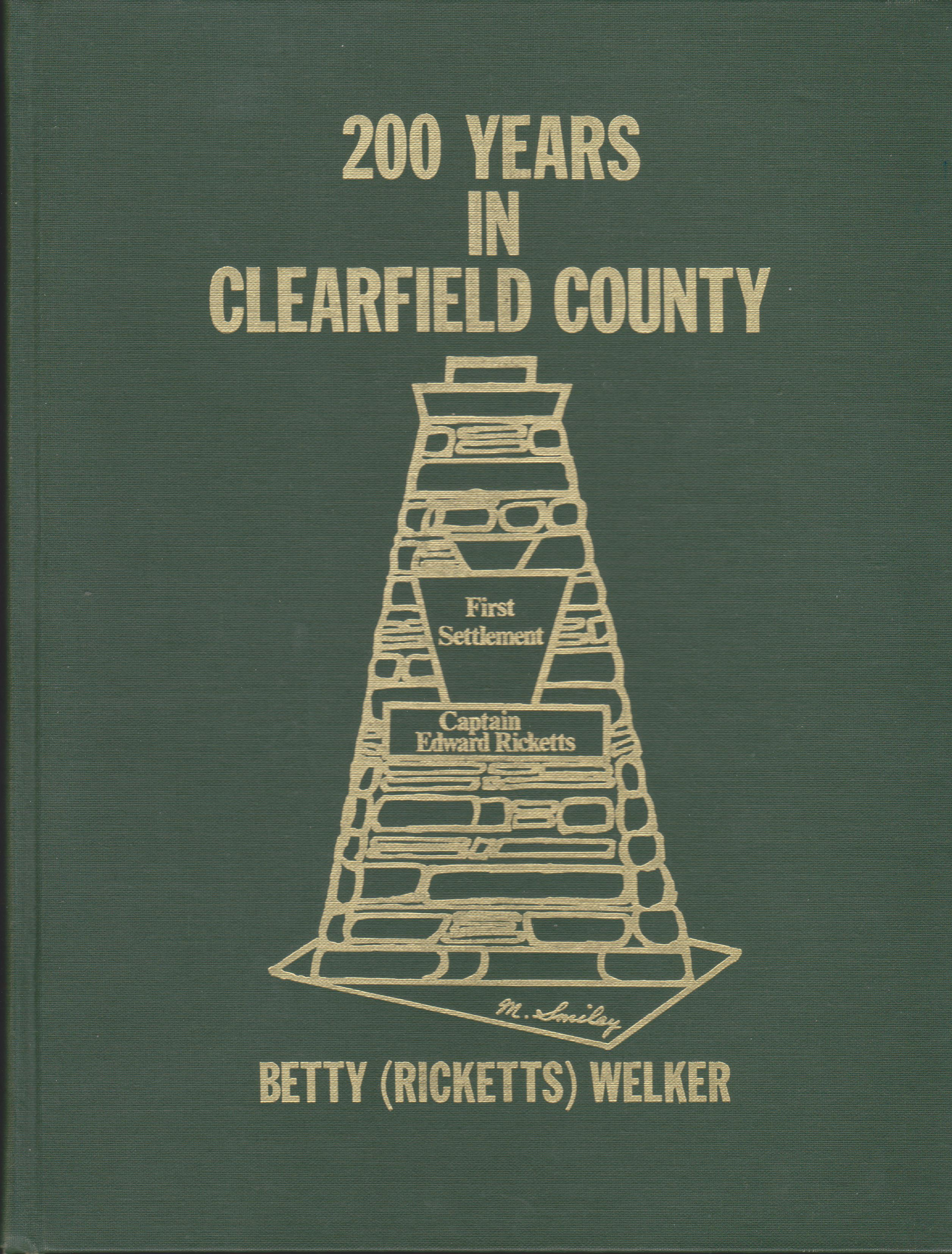 200 Years in Clearfield County, First Settlement