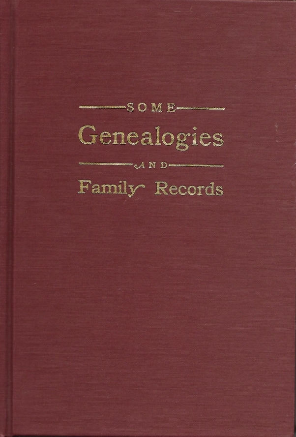 Some Genealogies and Family Records