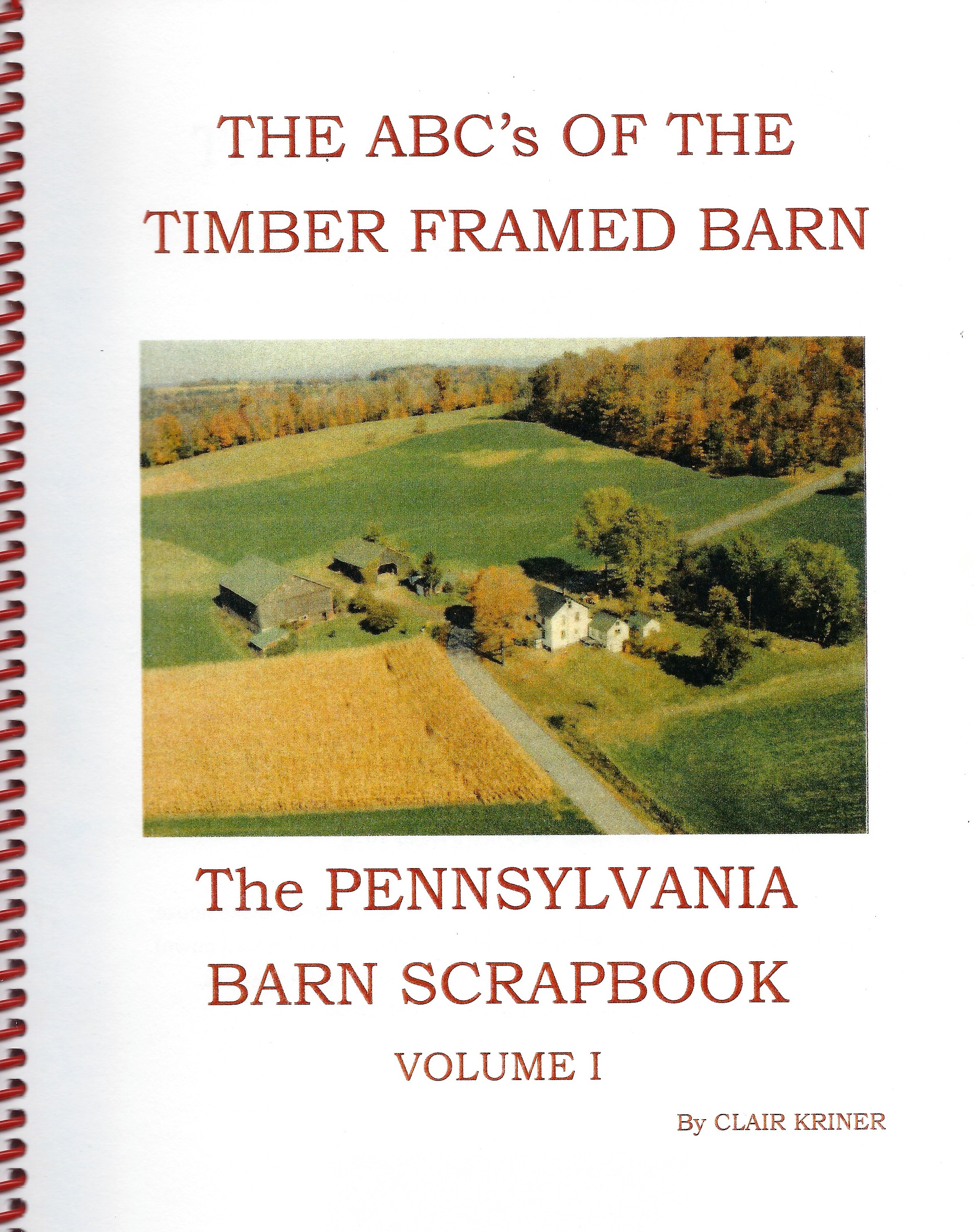 ABC's Of The Timber Framed Barn