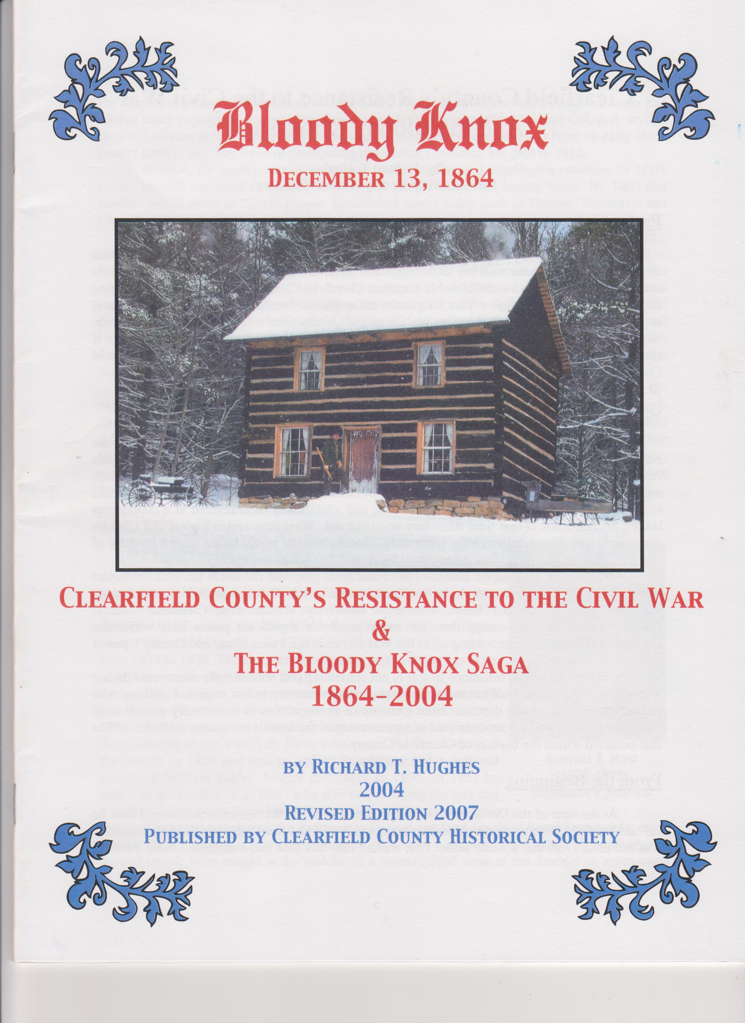 Clearfield County's Resistance to the Civil War & The Bloody Knox Saga 1864-2004