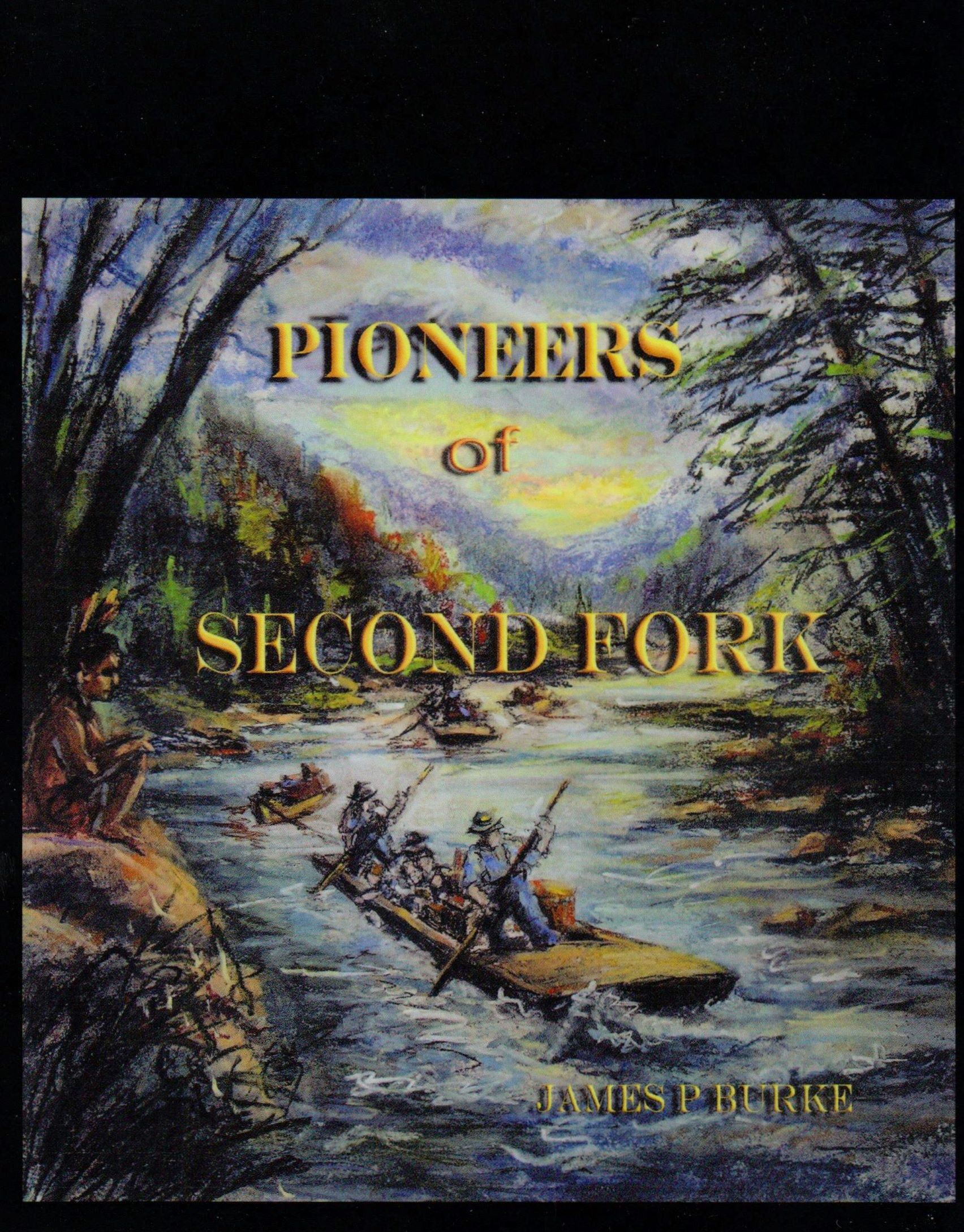 Pioneers of Second Fork