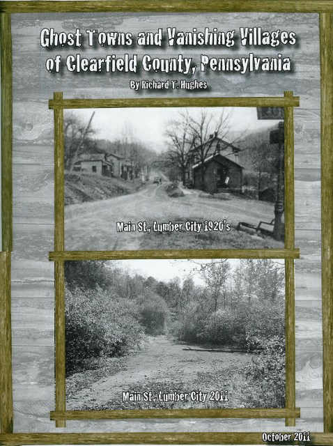 Ghost Towns and Vanishing Villages of Clearfield County, PA