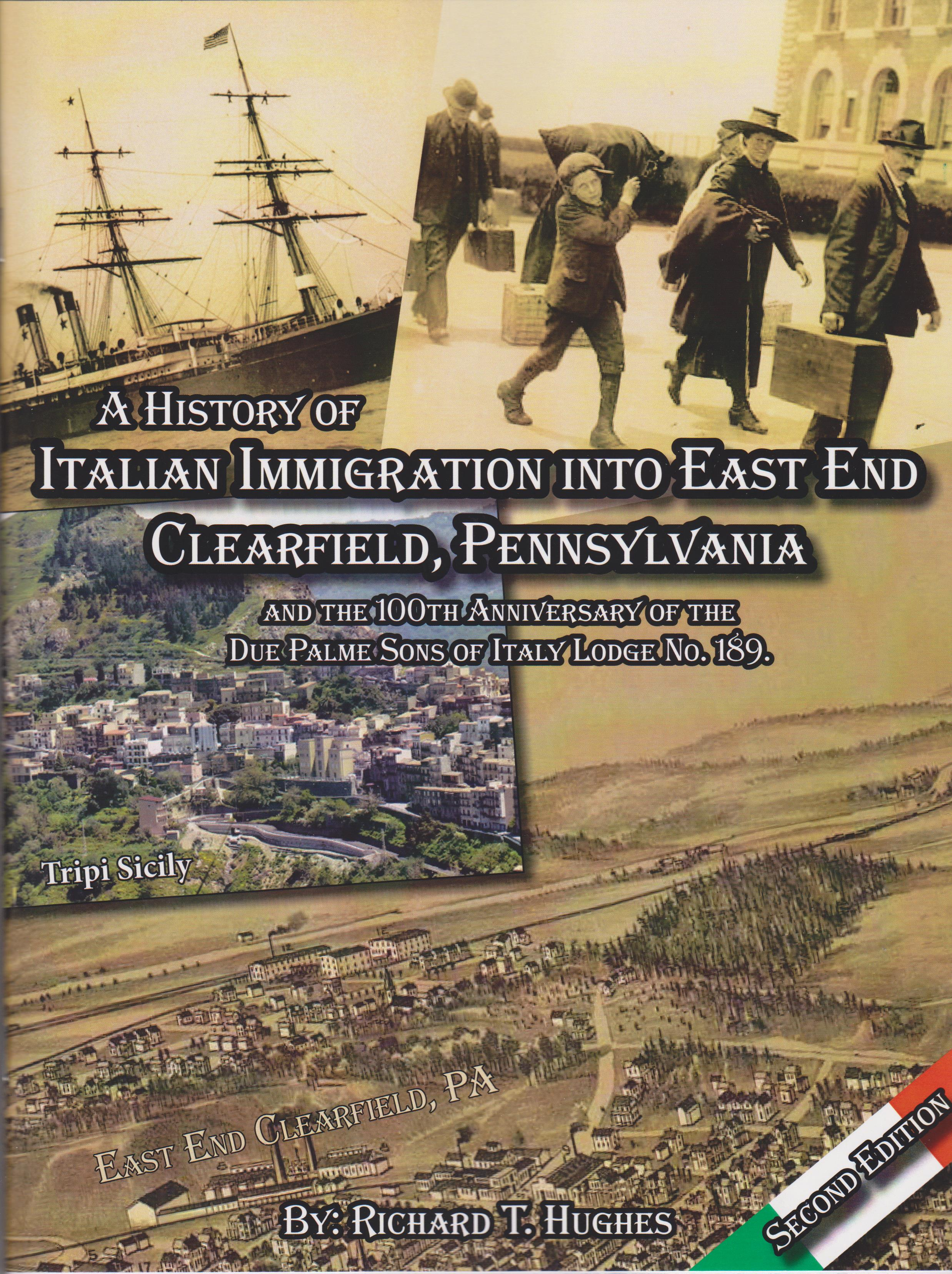 A History of Italian Immigration into East End, Clearfield, PA